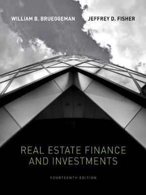 Solutions for Real Estate Finance and Investments, 14th Edition
