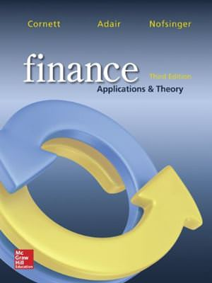 Finance: Applications and Theory, 3rd Edition Solutions