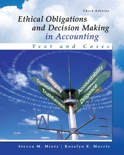 Ethical Obligations and Decision-Making in Accounting: Text and Cases Guide