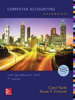 Computer Accounting Essentials with QuickBooks 2014 Guide