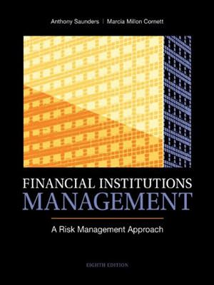 Solutions for Financial Institutions Management: A Risk Management Approach, 8th Edition