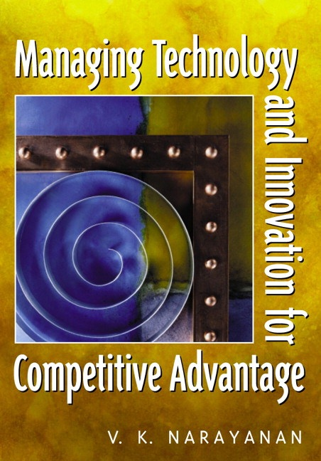 Managing Technology and Innovation for Competitive Advantage Guide