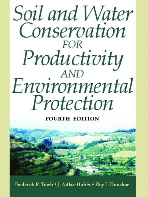 Solutions for Soil and Water Conservation for Productivity and Environmental Protection, 4th Edition