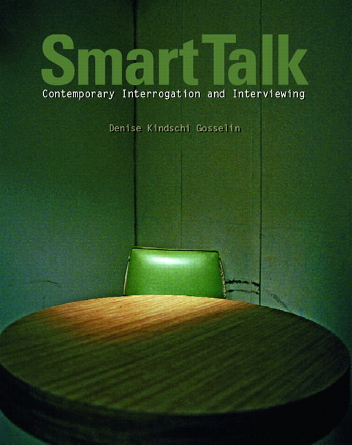 Smart Talk: Contemporary Interviewing and Interrogation Guide