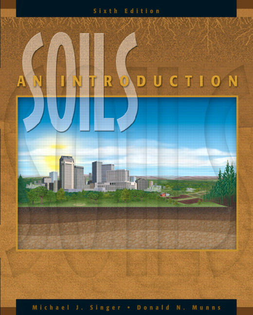 Solutions for Soils: An Introduction, 6th Edition