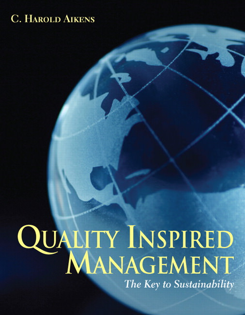 Solutions for Quality Inspired Management: The Key to Sustainability, 1st Edition