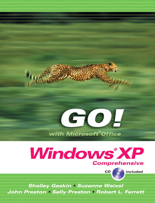 GO! with Microsoft Windows XP: Comprehensive Guide