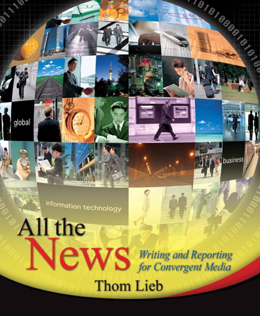 All the News: Writing and Reporting for Convergent Media Guide