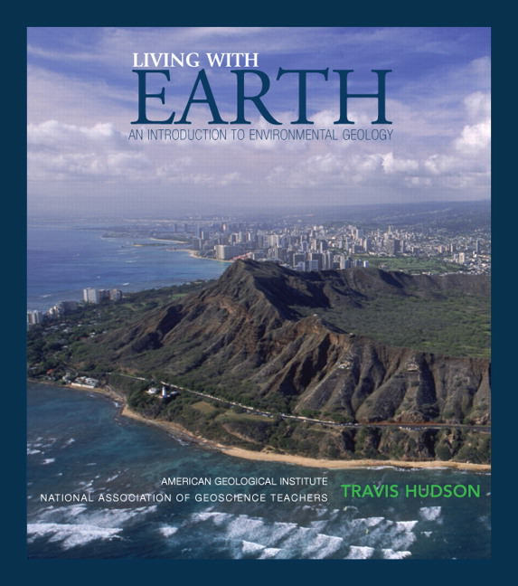 Solutions for Living with Earth: An Introduction to Environmental Geology, 4th Edition