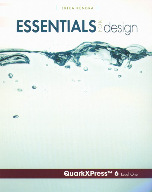 Essentials for Design QuarkXpress 6- Level 1 Guide