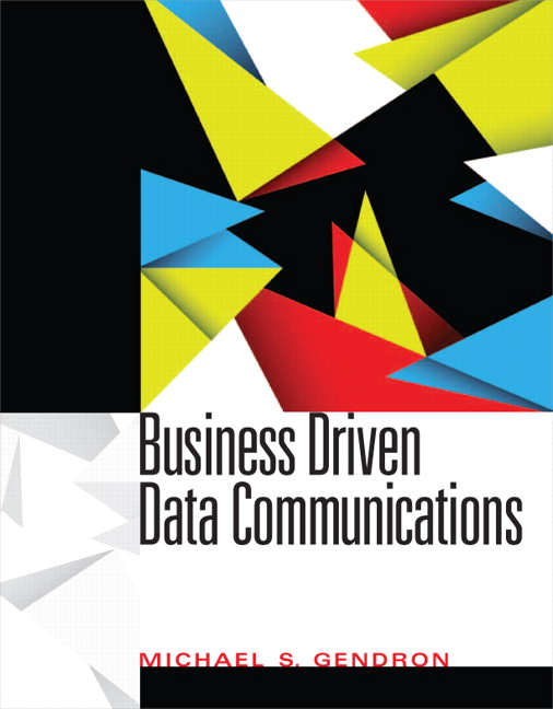 Business Driven Data Communications Guide