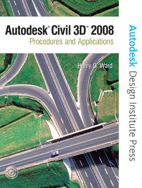 Solutions for Autodesk Civil 3D: Procedures and Applications 2008, 1st Edition