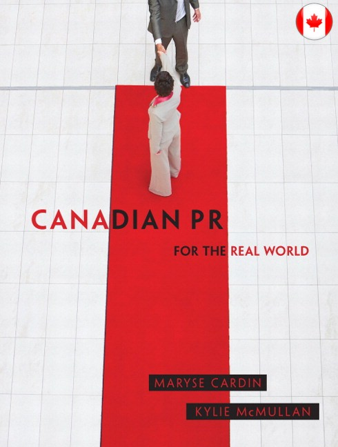 Canadian PR for the Real World Guide