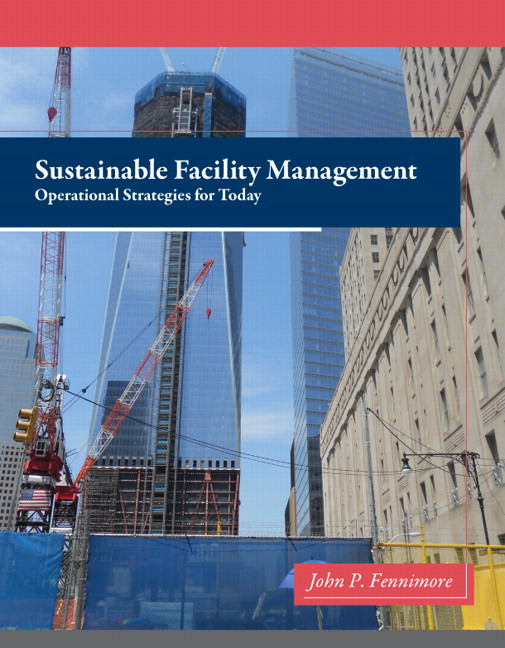 Sustainable Facility Management: Operational Strategies for Today Guide