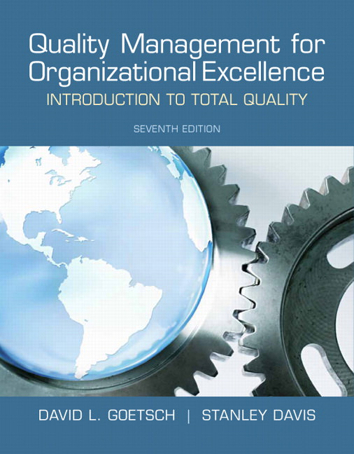 Quality Management for Organizational Excellence: Introduction to Total Quality Guide
