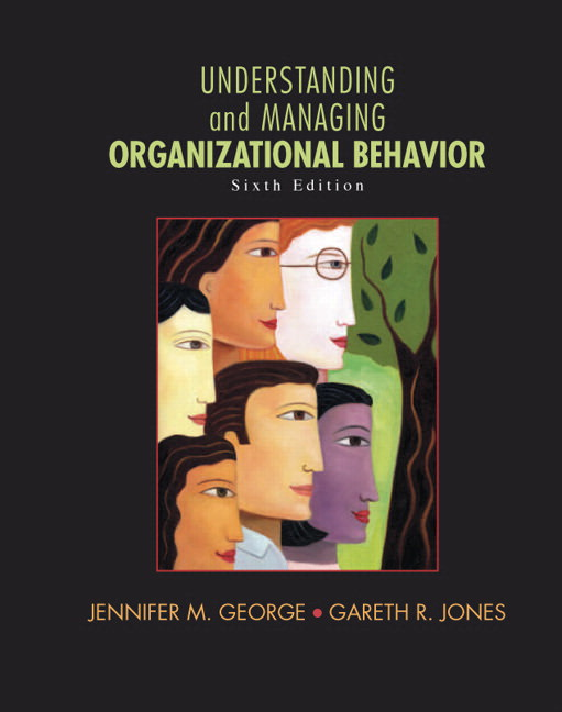 Solutions for Understanding and Managing Organizational Behavior, 6th Edition