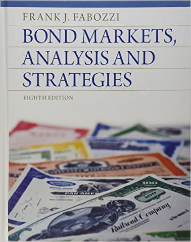 Solutions for Bond Markets, Analysis and Strategies, 8th Edition
