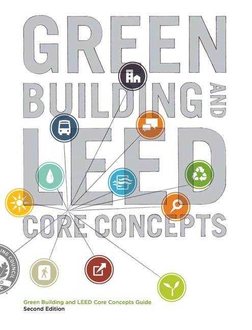 Solutions for Green Building and LEED Core Concepts, 2nd Edition
