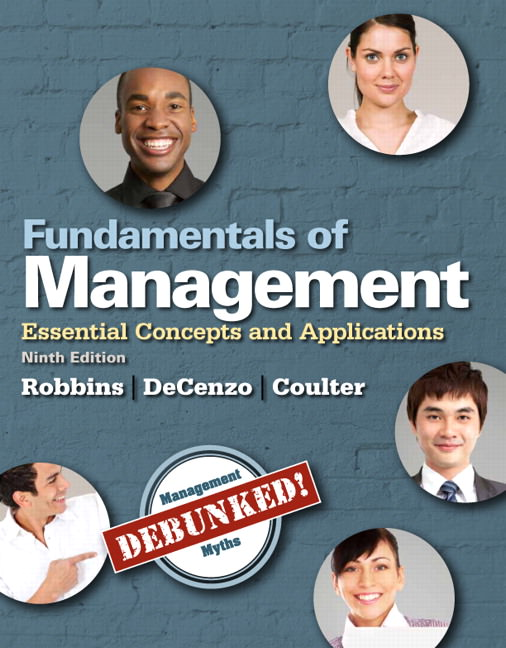 Solutions for Fundamentals of Management: Essential Concepts and Applications, 9th Edition