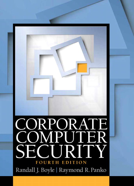 Solutions for Corporate Computer Security, 4th Edition