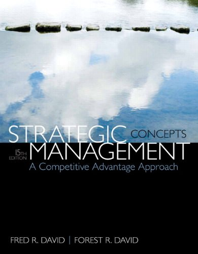 Solutions for Strategic Management: A Competitive Advantage Approach Concepts, 15th Edition