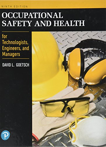 Occupational Safety and Health for Technologists, Engineers, and Managers Guide