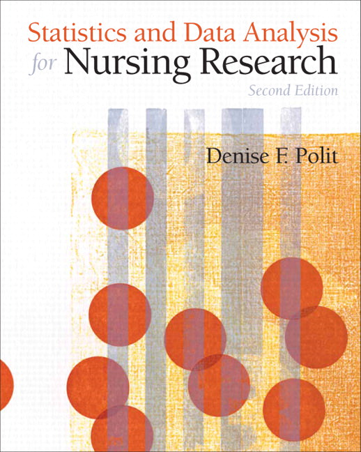 Statistics and Data Analysis for Nursing Research Guide