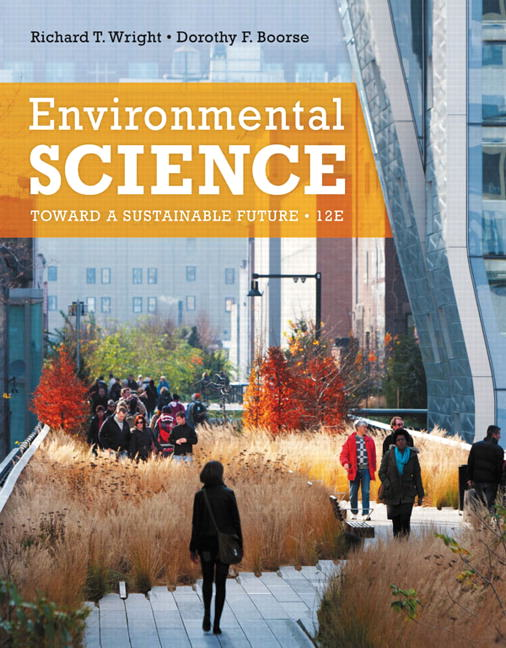 Solutions for Environmental Science: Toward a Sustainable Future, 12th Edition