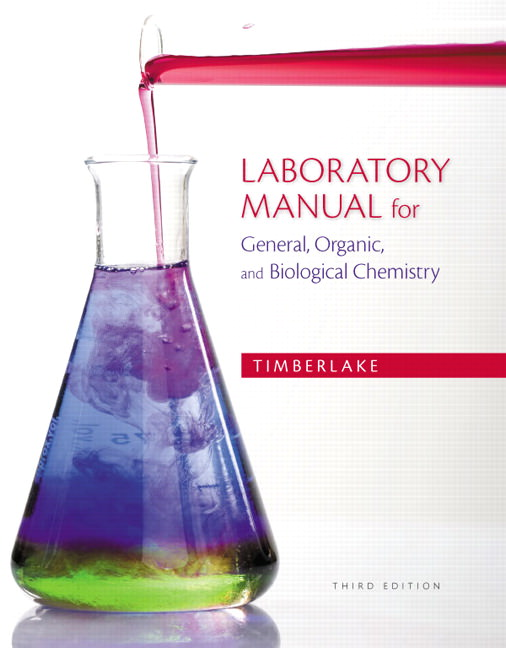 Solutions for Laboratory Manual for General, Organic, and Biological Chemistry, 3rd Edition