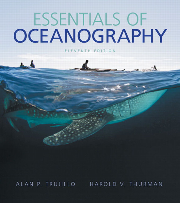 Solutions for Essentials of Oceanography, 11th Edition