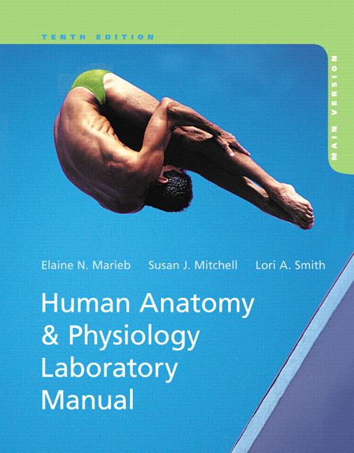 Human Anatomy and Physiology Laboratory Manual, Main Version Guide
