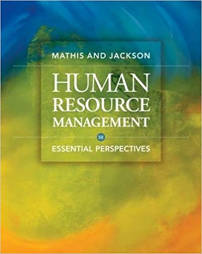 Human Resource Management: Essential Perspectives, 5th Edition Solutions