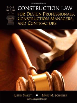 Construction Law for Design Professionals, Construction Managers and Contractors Guide