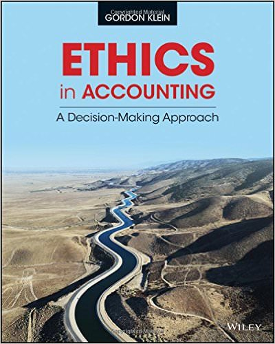 Ethics In Accounting A Decision-Making Approach Guide