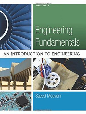 Engineering Fundamentals: An Introduction to Engineering Guide