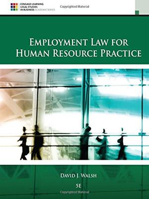 Solutions for Employment Law for Human Resource Practice, 5th Edition