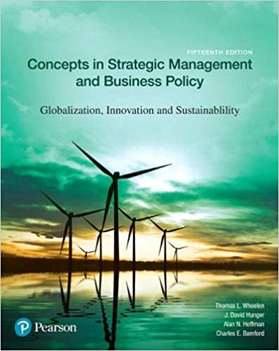 Concepts In Strategic Management And Business Policy: Globalization, Innovation And Sustainability Guide