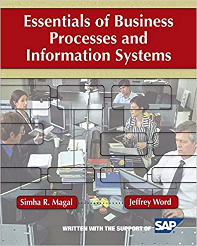 Essentials Of Business Processes And Information Systems Guide