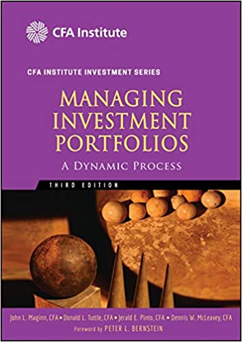 Managing Investment Portfolios: A Dynamic Process Guide