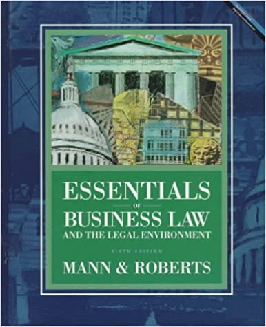 Essentials Of Business Law And The Legal Environment Guide
