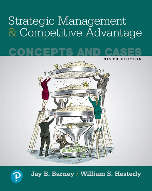 Strategic Management And Competitive Advantage: Concepts And Cases Guide