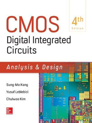 CMOS Digital Integrated Circuits Analysis and Design Guide