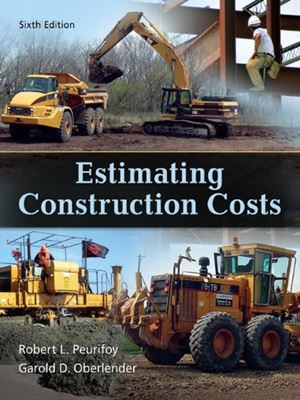 Solutions for Estimating Construction Costs, 6th Edition