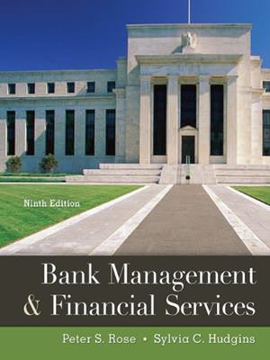 Solutions for Bank Management and Financial Services, 9th Edition