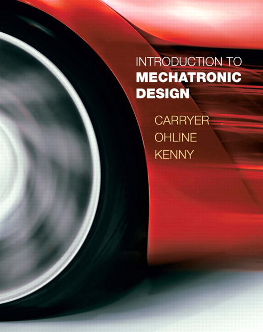 Solutions for Introduction to Mechatronic Design, 1st Edition