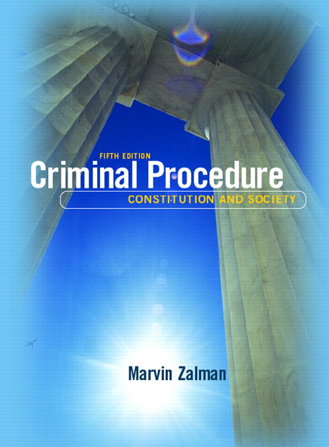 Criminal Procedure: Constitution and Society Guide