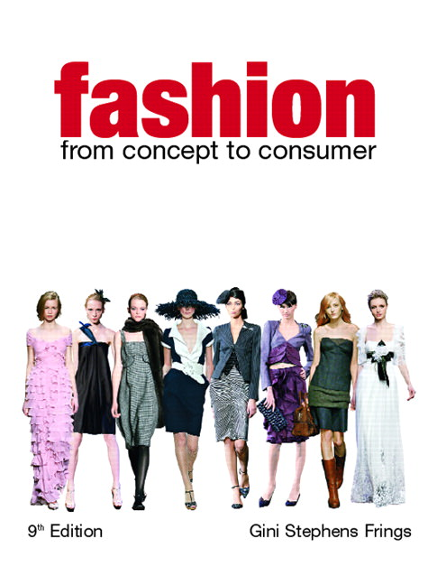 Fashion: From Concept to Consumer Guide