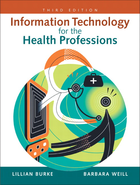 Information Technology for the Health Professions Guide