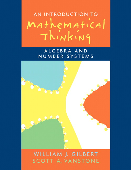 Introduction to Mathematical Thinking: Algebra and Number Systems Guide