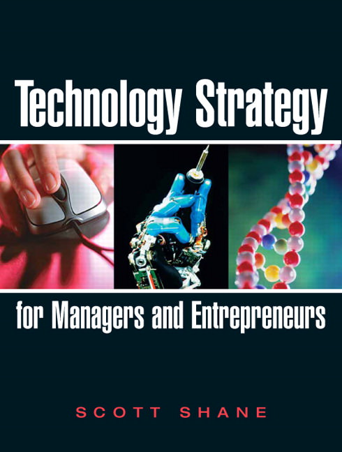 Technology Strategy for Managers and Entrepreneurs Guide